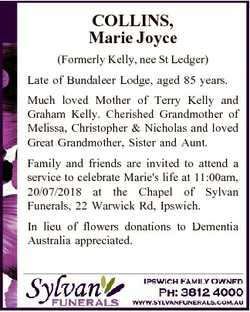 COLLINS, Marie Joyce (Formerly Kelly, nee St Ledger) Late of Bundaleer Lodge, aged 85 years. Much lo...