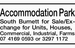 <p> <strong>Accommodation Park South Burnett for Sale/Exchange</strong> for Units, Houses...</p>