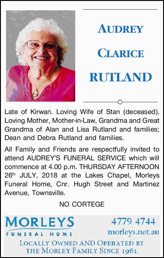 Late of Kirwan. Loving Wife of Stan (deceased). Loving Mother, Mother-in-Law, Grandma and G...
