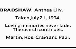 BRADSHAW, Anthea Lily.   Taken July 21, 1994.   Loving memories never fade.   The sea...