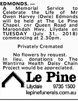 EDMONDS. - A Memorial Service to Celebrate the Life of Mr Owen Harvey (Owie) Edmonds will be...