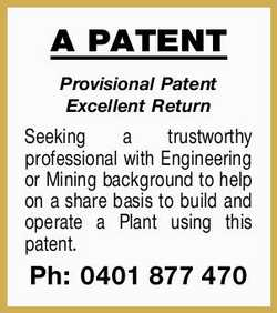 Provisional Patent Excellent Return Seeking a trustworthy professional with Engineering or Mining...