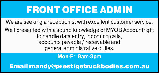 FRONT OFFICE ADMIN We are seeking a receptionist with excellent customer service. Well presented...