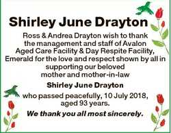 Shirley June Drayton Ross & Andrea Drayton wish to thank the management and staff of Avalon Aged...