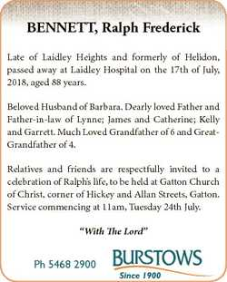 BENNETT, Ralph Frederick Late of Laidley Heights and formerly of Helidon, passed away at Laidley Hos...