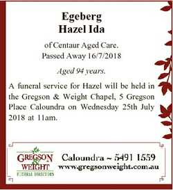 Egeberg Hazel Ida of Centaur Aged Care. Passed Away 16/7/2018 Aged 94 years. A funeral service for H...