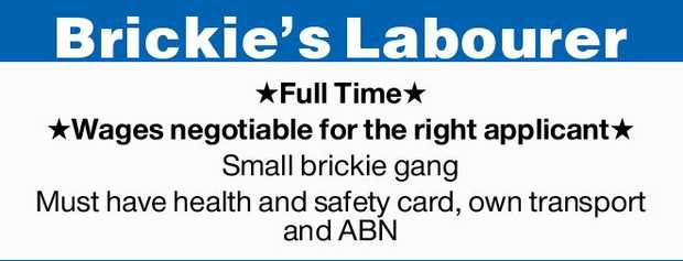 Brickie's Labourer   Full Time Wages negotiable for the right applicant Small brickie gan...