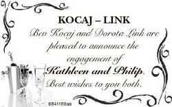 KOCAJ - LINK Bev Kocaj and Dorota Link are pleased to announce the engagement of Kathleen and Philip...