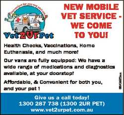 NEW MOBILE VET SERVICE WE COME TO YOU! Our vans are fully equipped: We have a wide range of medicati...
