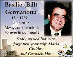 Basilio (Bill) Germanotta Always on our minds Forever in our hearts Sadly missed but never forgotten...