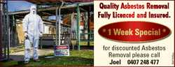 Quality Asbestos Removal Fully Licenced and Insured. for discounted Asbestos Removal please call Joe...
