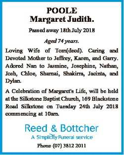 POOLE Margaret Judith. Passed away 18th July 2018 Aged 74 years. Loving Wife of Tom(decd). Caring an...