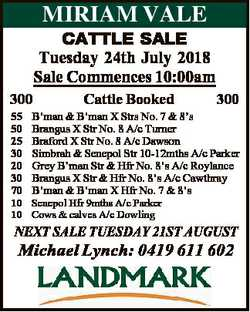 CATTLE SALE Tuesday 24th July 2018 Sale Commences 10:00am 300 55 50 25 30 20 30 70 10 10 Cattle Book...