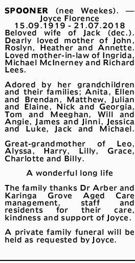SPOONER (Nee Weekes) Joyce Florence 15.09.1919 - 21.07.2018 Beloved wife of Jack (dec.). Dearly l...