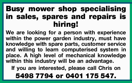 Busy mower shop specialising in sales, spares and repairs is hiring! 