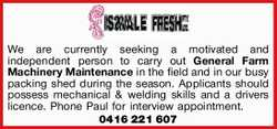 We are currently seeking a motivated and independent person to carry out General Farm Machinery M...