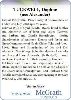 TUCKWELL, Daphne (nee Alexander) Late of Pittsworth. Passed away at Toowoomba on Friday 20th July, 2...