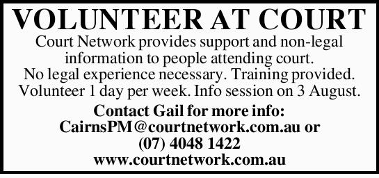 VOLUNTEER AT COURT   Court Network provides support and non-legal information to people atten...