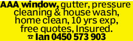 AAA window, gutter, pressure cleaning & house wash, home clean, 10 yrs exp, free quotes, Insu...