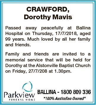 CRAWFORD, Dorothy Mavis Passed away peacefully at Ballina Hospital on Thursday, 17/7/2018, aged 99...