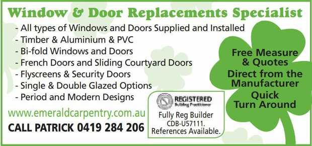 Emerald Carpentry    All types of Windows & Dorrs Suppled  Timber & Aluminium...