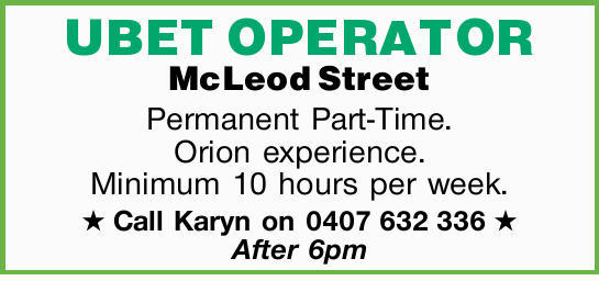 McLeod Street   Permanent Part-Time. Orion experience. Minimum 10 hours per week.   Call...