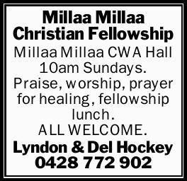 Millaa Millaa Christian Fellowship   Millaa Millaa CWA Hall   10am Sundays.   Praise,...