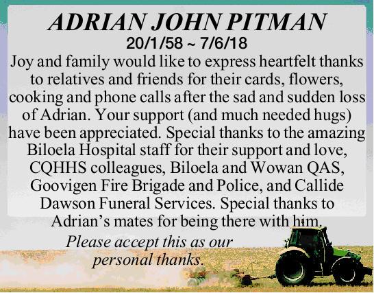 ADRIAN JOHN PITMAN 20/1/58 ~ 7/6/18 Joy and family would like to express heartfelt thanks to...