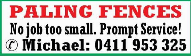 PALING FENCES No job too small. Prompt Service!    Michael: 0411 953 325