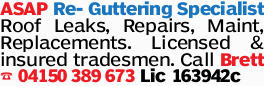 ASAP Re- Guttering Specialist Roof Leaks, Repairs, Maint, Replacements. Licensed & insured tr...