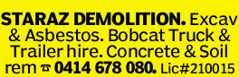 STARAZ DEMOLITION. Excav & Asbestos. Bobcat Truck & Trailer hire. Concrete & Soil rem...
