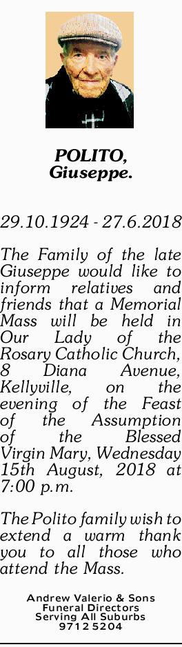 POLITO, Giuseppe. 29.10.1924 - 27.6.2018 The Family of the late Giuseppe would like to inform...