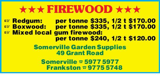 Somerville Garden Supplies    Redgum: per tonne $335, 1/2 t $170.00  Boxwood: per ton...