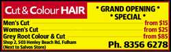 * GRAND OPENING SPECIAL *    Men's Cut --------------------------------------------------...