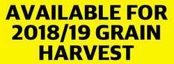 AVAILABLE FOR 2018/19 GRAIN HARVEST