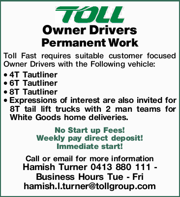 Owner Drivers -Permanent Work    Toll Fast requires suitable customer focused Owner Dri...