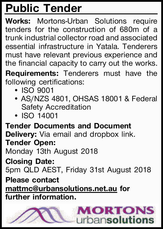 Public Tender Works: Mortons-Urban Solutions   require tenders for the construction of 680m o...