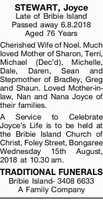 STEWART, Joyce   Late of Bribie Island Passed away 6.8.2018 Aged 76 Years   Cherished Wife...