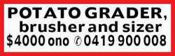 POTATO GRADER, brusher and sizer