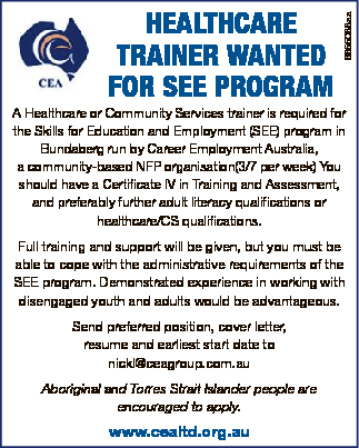 A Healthcare or Community Services trainer is required for the Skills for Education and Employmen...