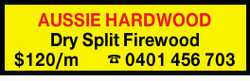 AUSSIE HARDWOOD    Dry Split Firewood    $120/m