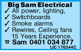 Big Sam Electrical All power, lighting, Switchboards Smoke alarms Rewires, Ceiling fans 15...
