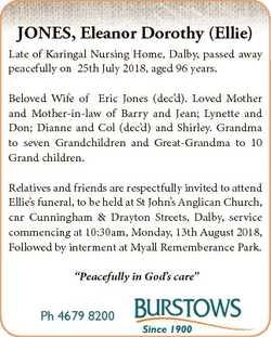 JONES, Eleanor Dorothy (Ellie) Late of Karingal Nursing Home, Dalby, passed away peacefully on 25th...