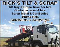 RICK'S TILT & SCRAP Tilt Tray & Crane Truck for hire Container sales & hire Scrap Me...