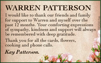 I would like to thank our friends and family for support to Warren and myself over the past 12 months.