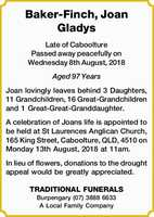 Late of Caboolture Passed away peacefully on Wednesday 8th August, 2018 Aged 97 Years   Joan...