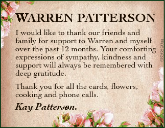 I would like to thank our friends and familyy for support to Warren and myself over th he past 12...
