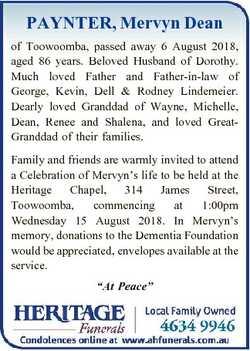 PAYNTER, Mervyn Dean of Toowoomba, passed away 6 August 2018, aged 86 years. Beloved Husband of Doro...