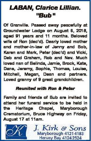 "LABAN, Clarice Lillian. ""Bub"" Of Granville. Passed away peacefully at Groundwater Lodge on..."