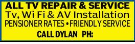 ALL TV REPAIR & SERVICE Tv, Wi Fi & AV Installation PENSIONER RATES FRIENDLY SERVICE CALL...